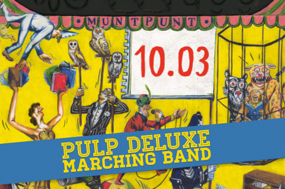 Pulp deLuxe Marching Band!