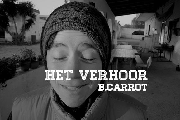 Het Verhoor: B.Carrot