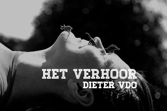 Het Verhoor: Dieter VDO