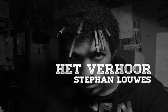 Het Verhoor: Stephan Louwes