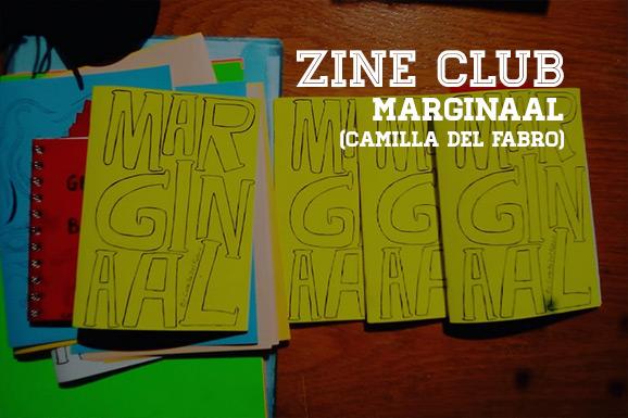 Zine Club #03: Marginaal (Camilla del Fabro)