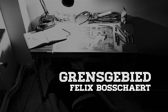 Grensgebied: Felix Bosschaert