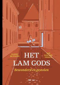 Het Lam Gods, bewonderd en gestolen - Harry De Paepe en Jan Van der Veken (Blloan)