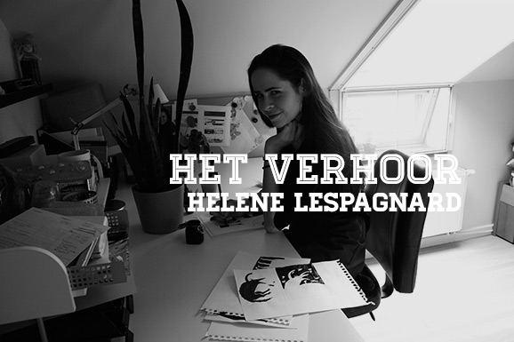 Het Verhoor: Helene Lespagnard