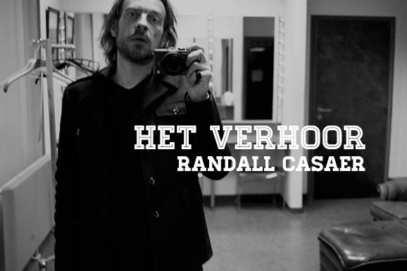 Het Verhoor: Randall Casaer