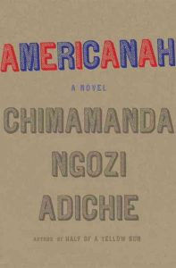 Americanah (Chimamanda Ngozi Adiche)
