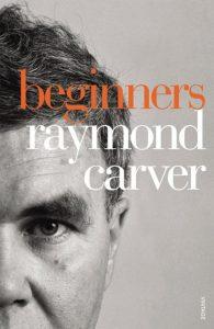 Beginners (Raymond Carver)