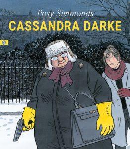 Cassandra Darke (Posy Simmonds)