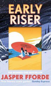 Early Riser (Jasper Fforde)