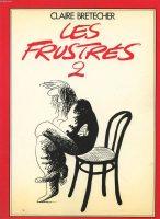 Les Frustrés (Claire Brétecher)