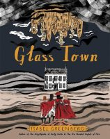 Glass Town (Isabel Greenberg)