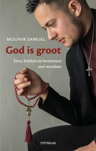 God is groot (Mounir Samuel)