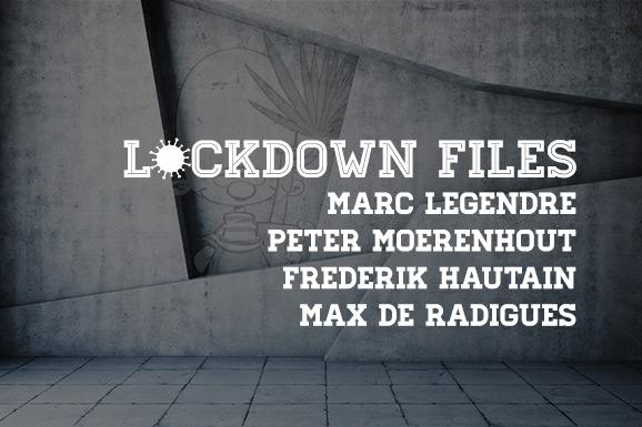Lockdown Files (14): Marc Legendre, Peter Moerenhout, Frederik Hautain en Max de Radiguès