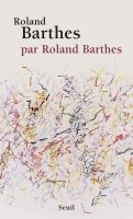 Roland Barthes (Roland Barthes)