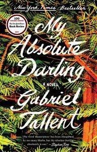 My Absolute Darling (Gabriel Tallent)
