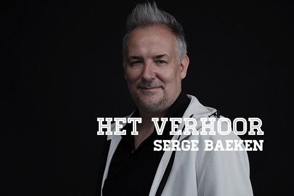 Het Verhoor: Serge Baeken