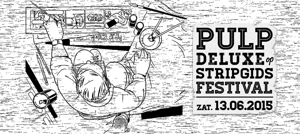 Pulp deLuxe op Stripgids Festival Turnhout