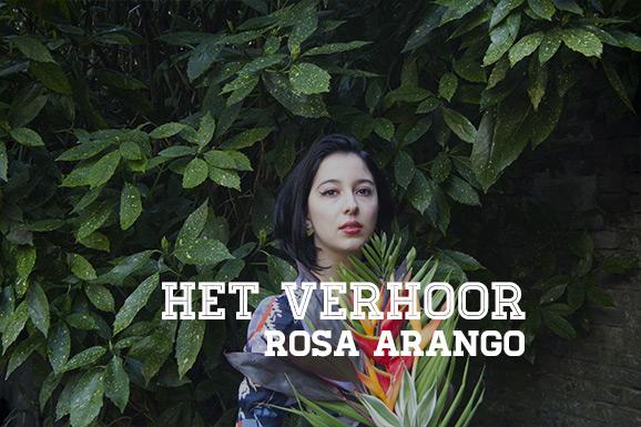 Het Verhoor: Rosa Arango