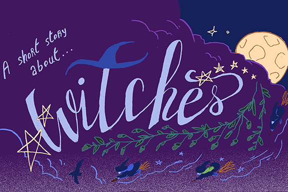 A Short Story About Witches