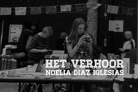 Het Verhoor: Noelia Diaz Iglesias