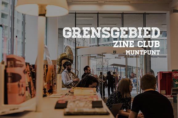 Grensgebied: Zine Club – Muntpunt