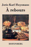 A Rebours (J.K. Huysmans)