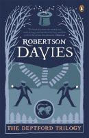 The Deptford Trilogy (Robertseon Davies)