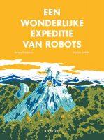 De Wonderlijke Expeditie van Robots