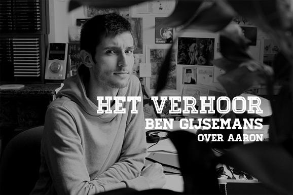 Het Verhoor: Ben Gijsemans over Aaron