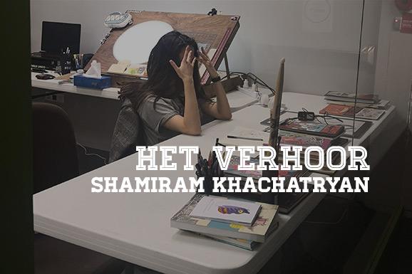 Het Verhoor: Shamiram Khachatryan