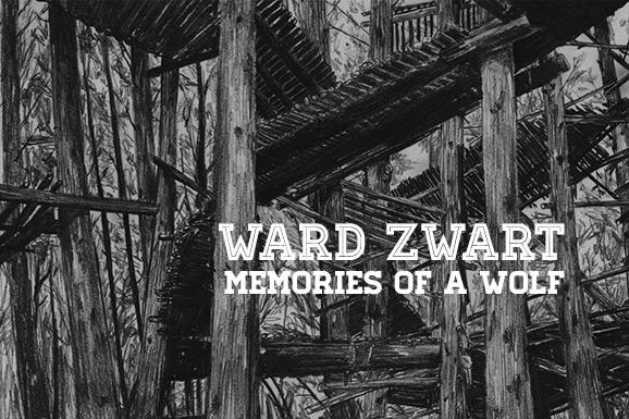 Ward Zwart – Memories of a Wolf