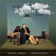 153765-wannes-cappelle-en-nicolas-callot-duiken-op-het-album-kom-benevelt-mie-in-het-oeuvre-van