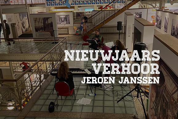 Nieuwjaarsverhoor: Jeroen Janssen
