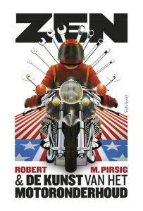 Zen en de kunst van het motoronderhoud (Robert M Pirsig)