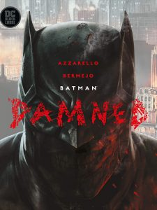 Batman - Damned (Lee Bermejo)