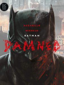 Batman - Damned (Lee Bermejo)