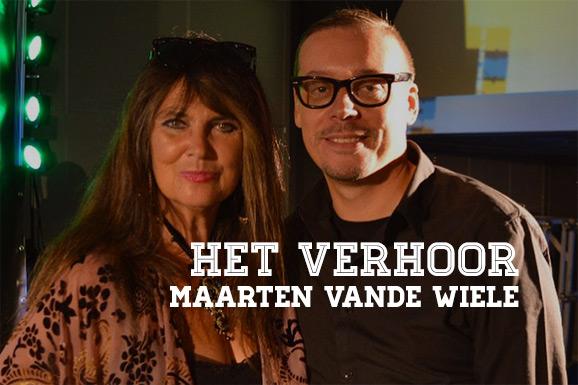 Het Verhoor: Maarten Vande Wiele