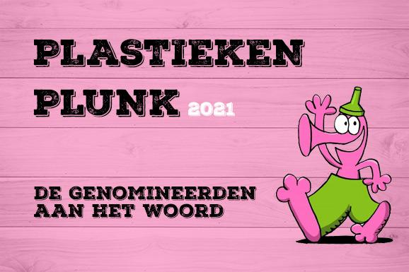 Plastieken Plunk: de genomineerden aan het woord