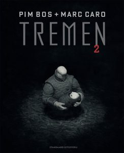 Tremen 2 (Pim Bos & Marc Caro)